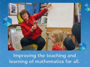 Improving the teaching and learning of mathematics for all.