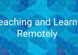 Teaching and Learning, Remotely