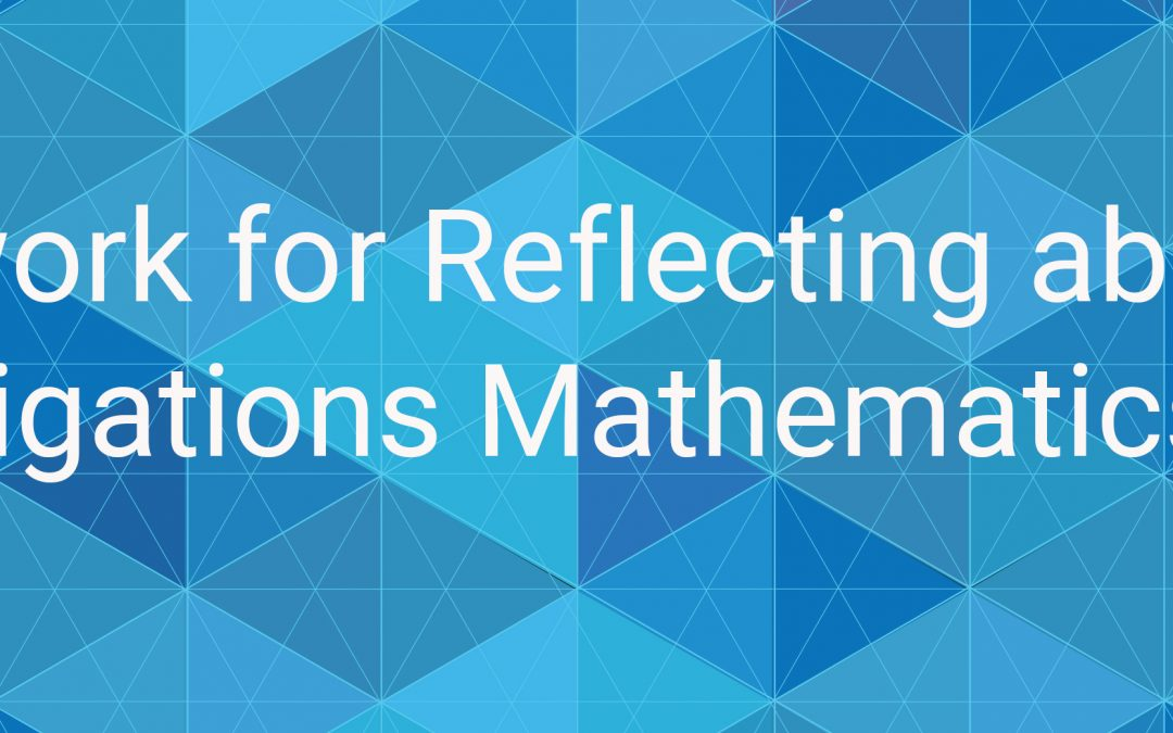 A Framework for Reflecting about Equity in the Investigations Mathematics Classroom